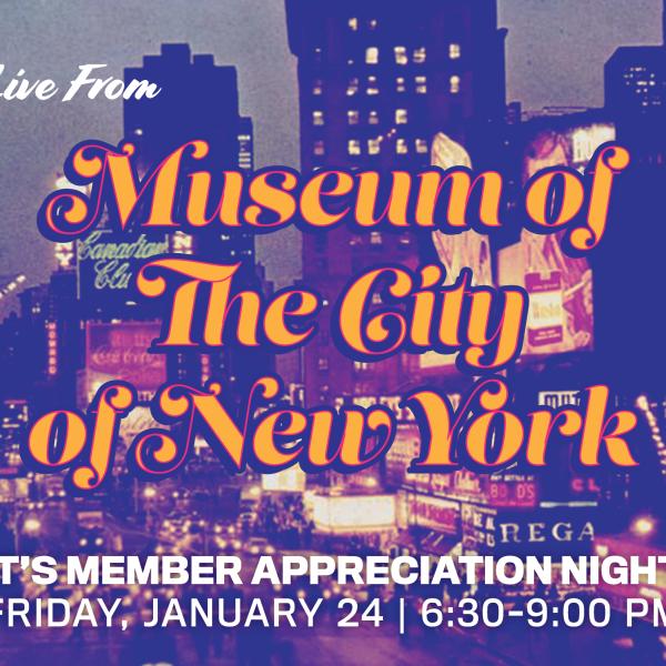Join us for Member Appreciation Night!