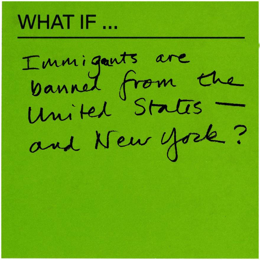 What if immigrants are banned from the United States - and New York?