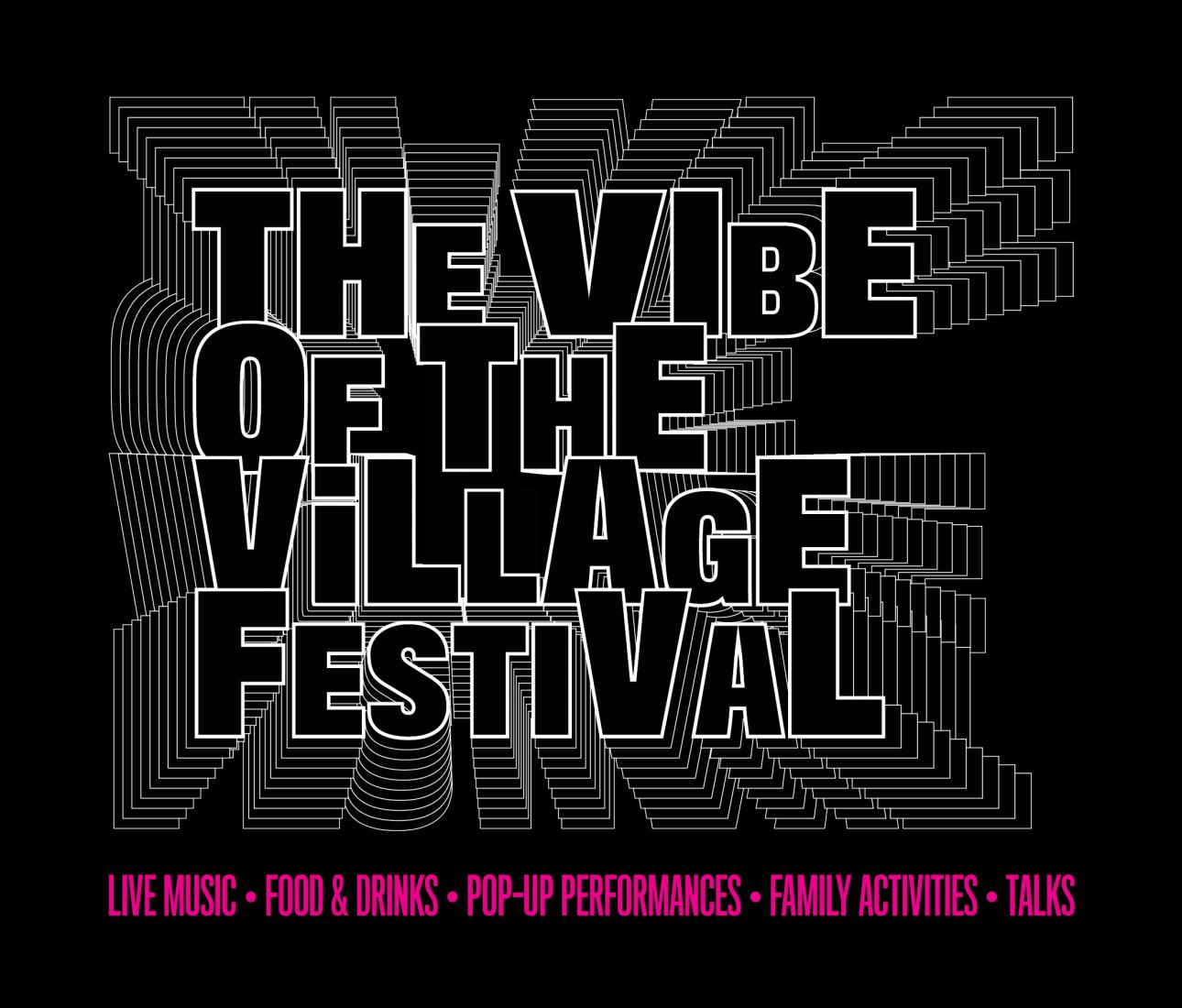 The Vibe of the Village Festival