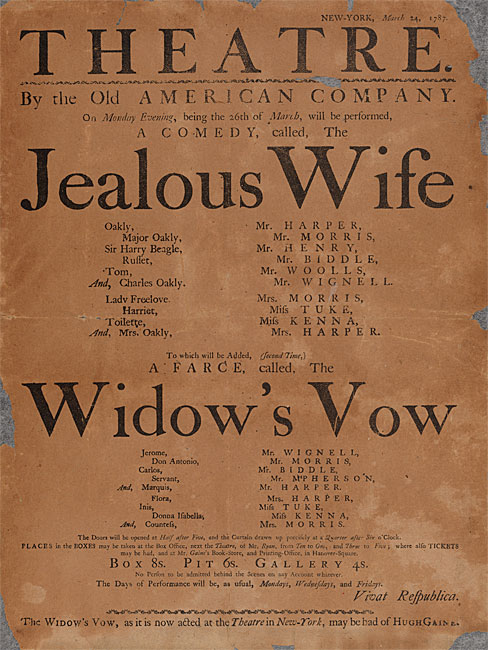 Broadside annonçant les performances de «The Jealous Wife» et «The Widow's Vow» de la Old American Company au John Street Theatre le lundi 26 mars 1787.