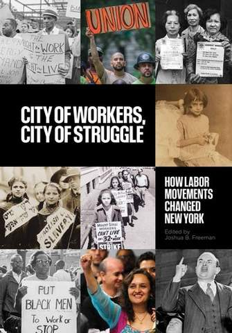 Book cover of CITY OF WORKERS, CITY OF STRUGGLE