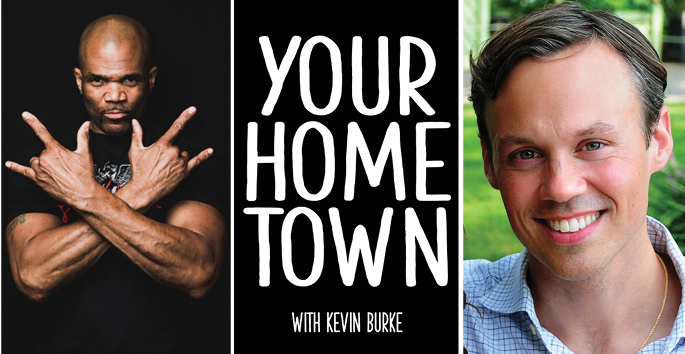 """Head shot of Darryl McDaniels with a black background; White text reading """"Your Hometown with Kevin Burke"""" with a black background; Kevin Burke head shot with a green background"""