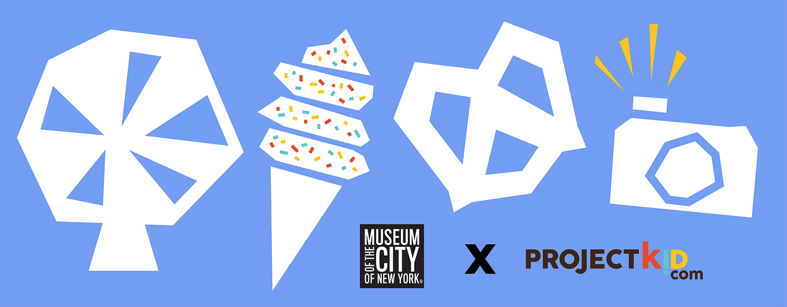 Images of shapes – a Ferris wheel, ice cream cone, pretzel, and camera – that appear to be cut out from paper floating on a light blue background, with the logos of the Museum of the City of New York and Project Kid.