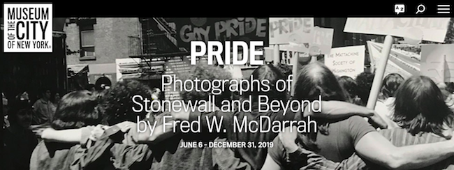 "Screenshot of the Museum webpage for ""Pride: Photographs of Stonewall and Beyond by Fred W. McDarrah"" - Museum logo in upper right, text in the center over the lead image."