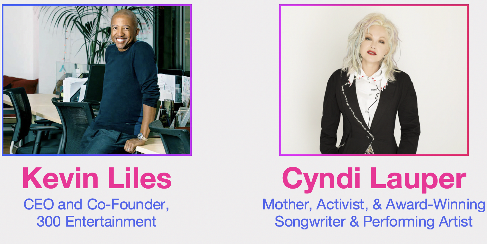 2021 Spring Gala Honorees: Kevin Liles & Cyndi Lauper