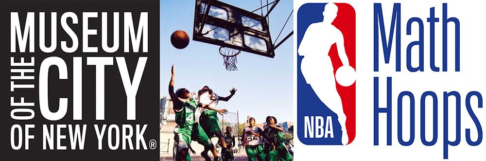 Três imagens consecutivas, mostrando o logotipo do Museu da Cidade de Nova York; Um grupo de moças joga basquete na West 4th Court em Nova York .; Logotipo da NBA Math Hoops