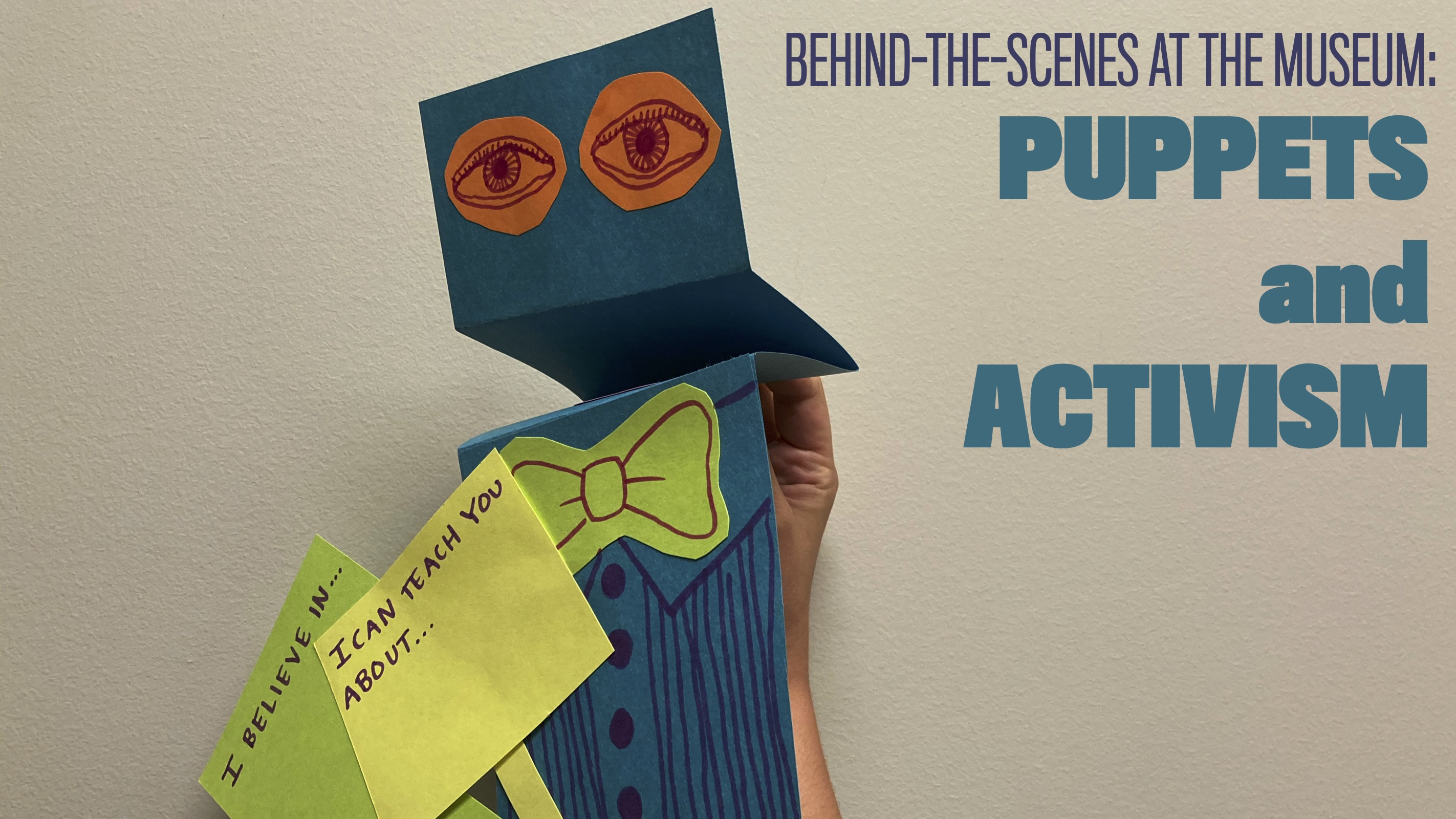 """Puppet next to title treatment """"Puppets and Activism"""""""