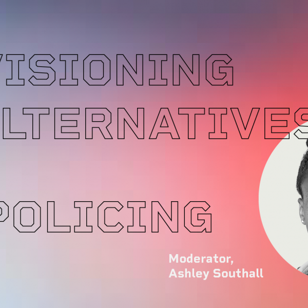 Envisioning Alternatives to Policing title treatment, Ashley Southall head shot