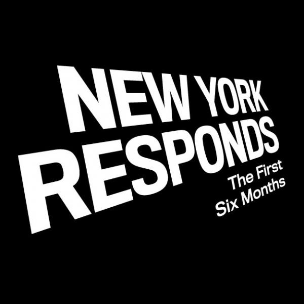 "The exhibition title ""New York Responds: The First Six Months"" appears in white on a black background."