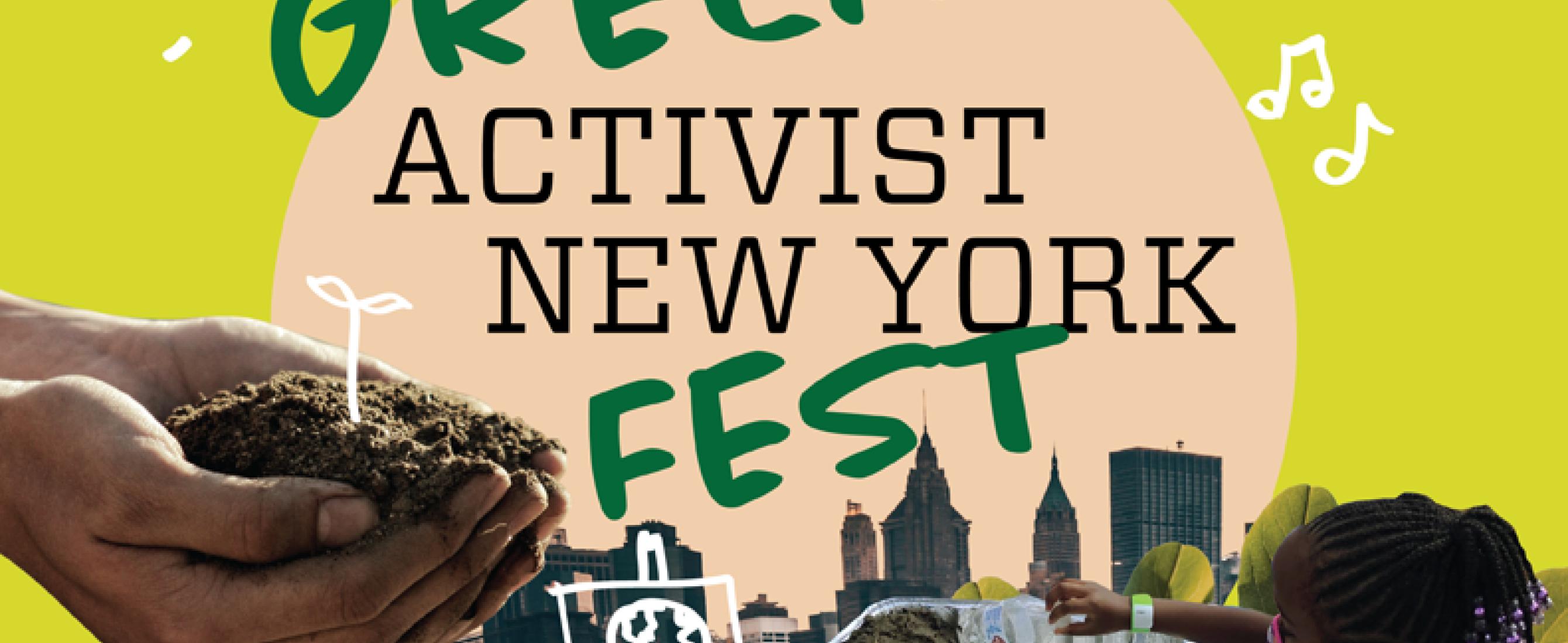 Green Activist New York Fest