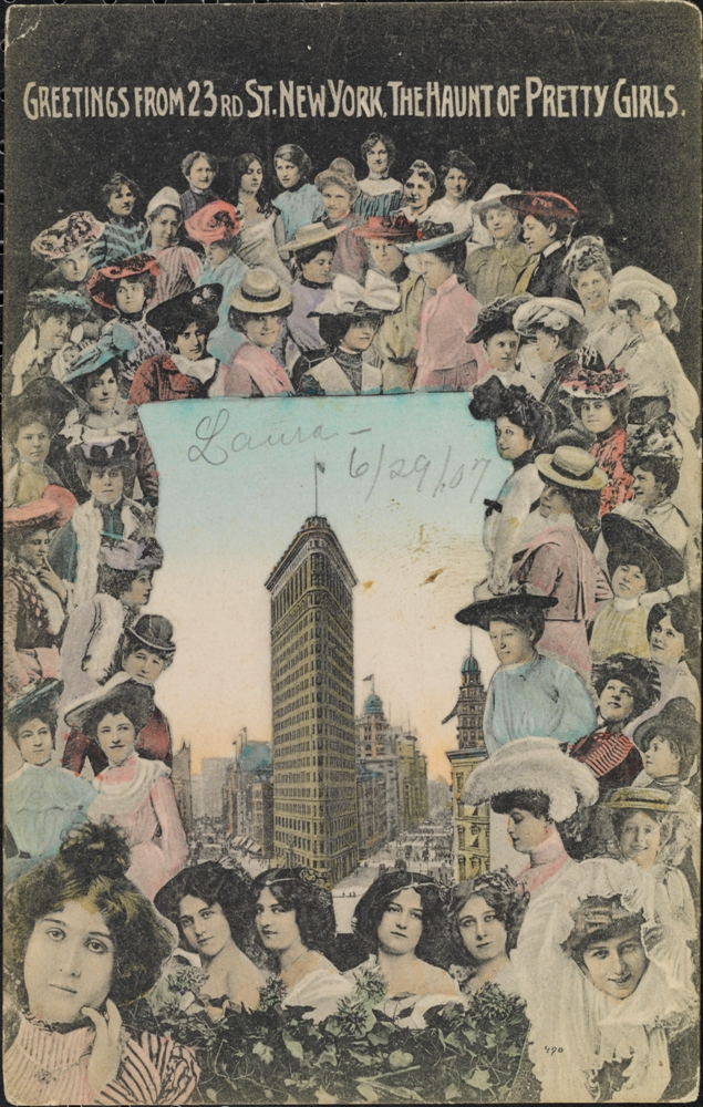 Souvenir Post Card Company. Greetings from 23rd St. New York, The Haunt of Pretty Girls, ca. 1907. Museum of the City of New York. X2011.34.109